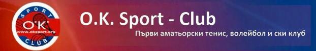 Добре дошли в страницата на O.K. Sport – Club